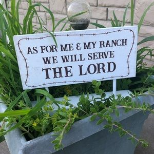 """NEW """"As For Me & My Ranch We Will Serve The Lord"""""""